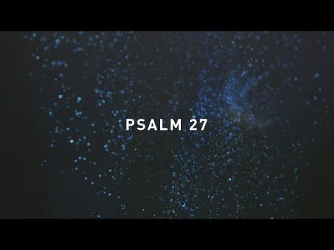 Psalm 27 - Jonathan Ogden (Official Lyric Video)