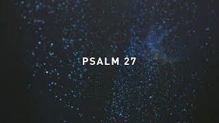 Psalm 27 - Jonathan Ogden (Official Lyric Video) thumbnail