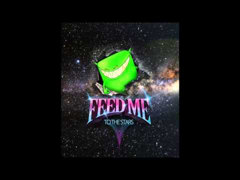 Feed Me - To The Stars (HD) Full Version Mp3