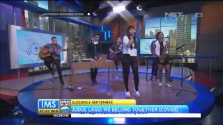 Video Suddenly September - We Belong Together ( Cover ) IMS download MP3, 3GP, MP4, WEBM, AVI, FLV November 2017