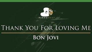 Bon Jovi - Thank You For Loving Me - LOWER Key (Piano Karaoke Instrumental)