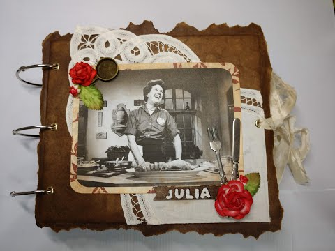 Junk Journal - Julia Child - Women of History