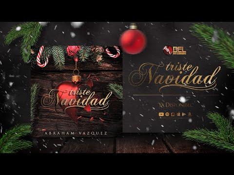 Triste Navidad - (Audio Oficial) - Abraham Vazquez - DEL Records 2018