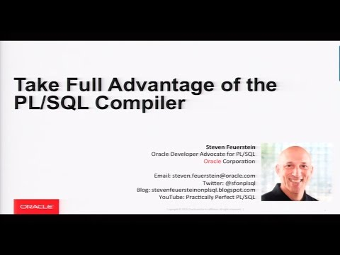 Take Full Advantage Of The PL/SQL Compiler With Steven Feuerstein