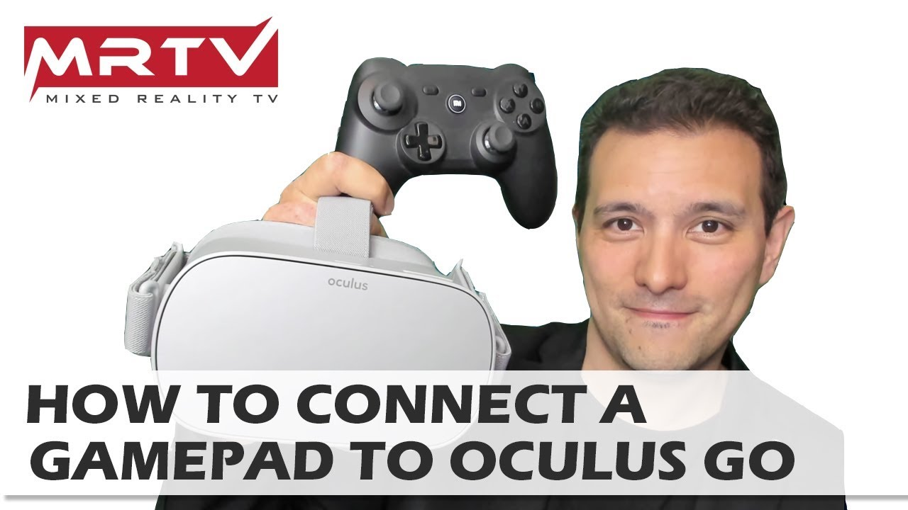 Oculus Go Tutorial: How To Pair A Gamepad With The Oculus Go - Connect  Gamepad To Oculus Go