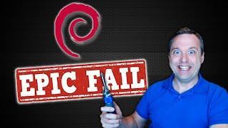 Linux Debian Install Epic Fail
