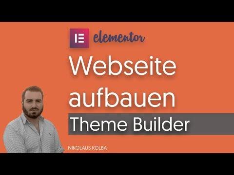 Mit Elementor Pro Ein Theme Bauen - Theme Builder Tutorial + Review