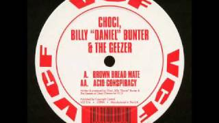 Choci,Billy Daniel Bunter & The Geezer - Acid conspiracy