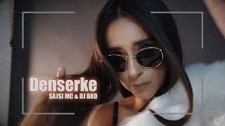 Смотреть клип Sajsi Mc & Dj Bko - Denserke