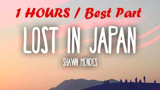[1 hour REFRAIN] Shawn Mendes & Zedd - Lost In Japan (Remix) [Real Music] Video