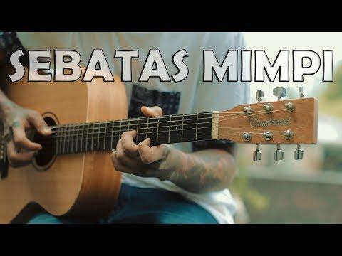 NANO - Sebatas Mimpi cover acoustic guitar fingerstyle  D.AW