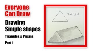 Drawing Simple Shapes - Triangles into prisms