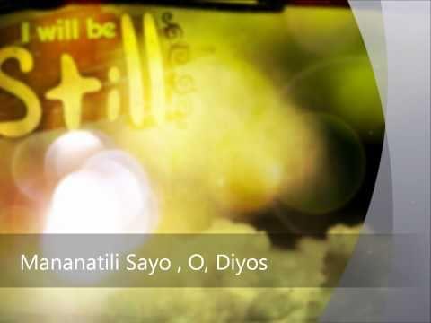 Still By Hillsong (new Tagalog Version) --- Faster Beat!