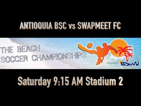 ANTIOQUIA BSC vs SWAPMEET FC - Stadium 2 - 915am Saturday