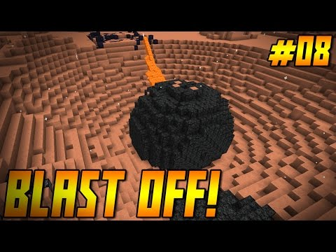 """BLAST OFF! Ep 08 - """"That's a BIG HONKING METEOR!!!"""" (Minecraft HQM Modpack)"""