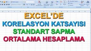 Excel'de Korelasyon Katsayısı - Standart Sapma - Ortalama Hesaplama