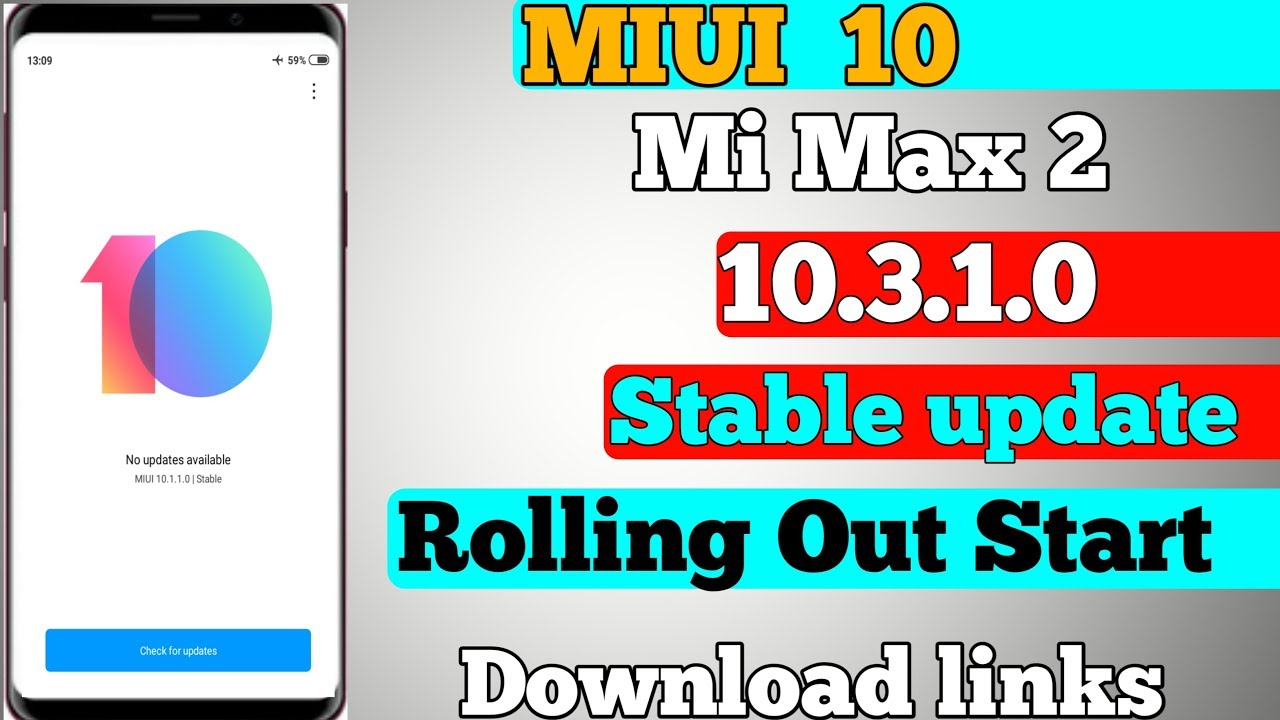 Mi Max 2 MIUI 10 3 1 0 Stable Updates Rolling Out Start | What's New ? |  Download links