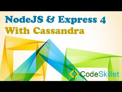 NodeJS & Express 4 With Cassandra - Part 4