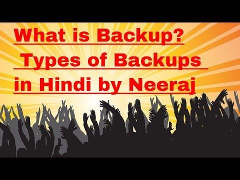 what is Backup ,Types of Backup  in Hindi