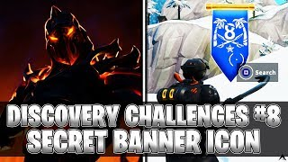 SECRET BANNER ICON! Week 8 Discovery Challenges (Fortnite Season 8)