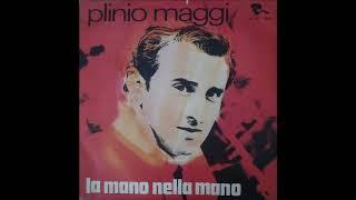 Plinio Maggi....La mano nella mano