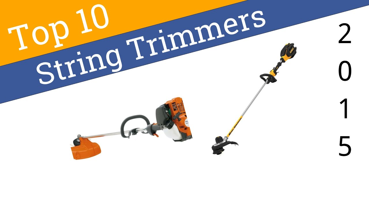Best String Trimmer >> 10 Best String Trimmers 2015 Youtube