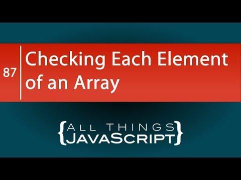 JavaScript Fundamentals: Checking Each Element of an Array