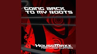 Going Back to My Roots (Rudy Mc Mix Edit)