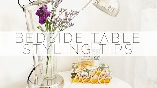 Bedside Table Styling Tips // KATE LA VIE