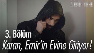 Karan, Emir'in evine giriyor! - Zengin ve Yoksul 3. Bölüm
