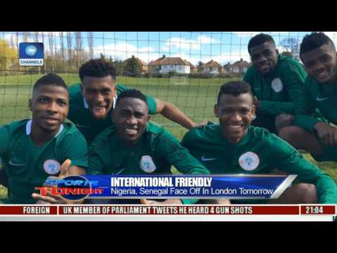 Analysing Nigeria, Senegal Face Off In London Pt 1