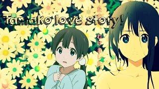 [Tamako love story] AMV - Tenadeek تناديك  - HD