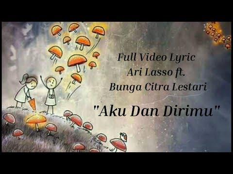 BINGUNG, ini lagu sedih apa bahagia🤔🤔,, ARI LASSO - AKU DAN DIRIMU ft. BCL (LYRIC VERSI ANIMASI)