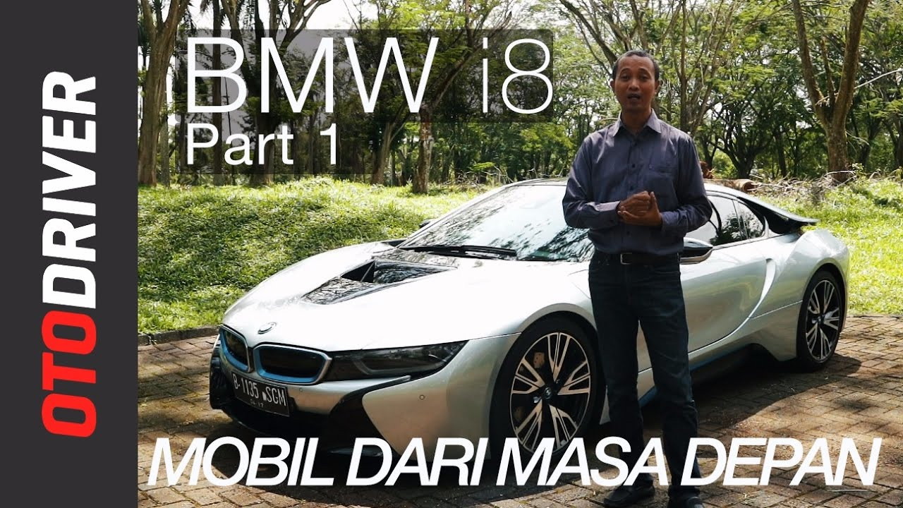 Bmw I8 2017 Review Indonesia Otodriver Part 1 2 Youtube