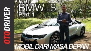 BMW i8 2017 Review Indonesia | OtoDriver (Part 1/2)