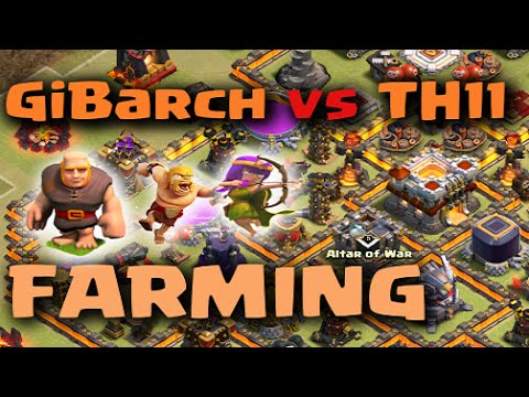 Crazy GiBarch Farming vs Max TH11 Bases - Clash of Clans