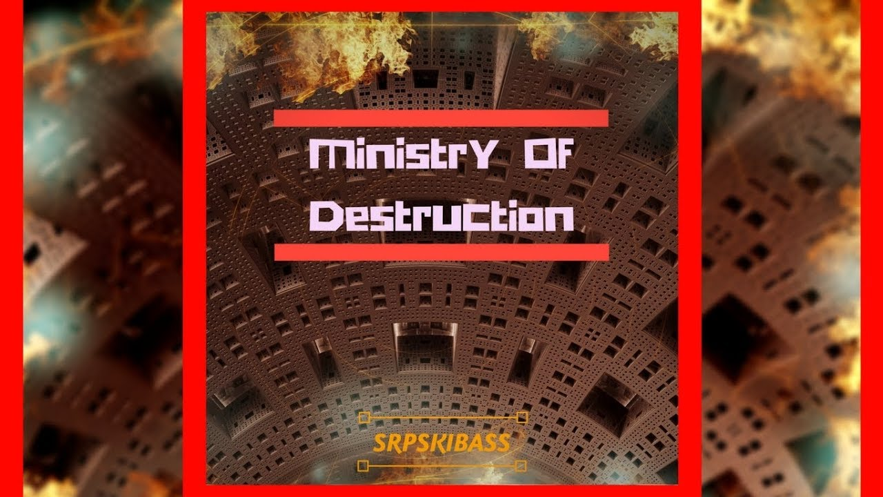 SrpskiBass - Ministry Of Destruction (Radio Edit) [Free Download] (Out on  Spotify/ITunes)