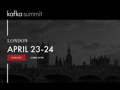 Day 1 Livestream: Kafka Summit London 2018 Keynote