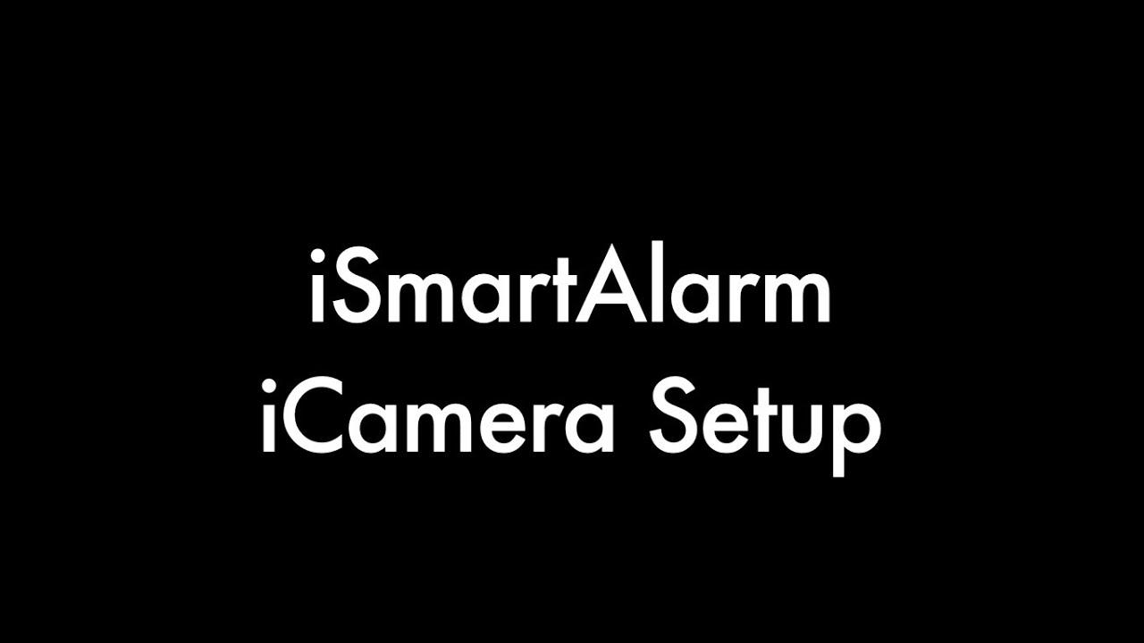 ismartalarm icamera 1st gen setup walkthrough youtube