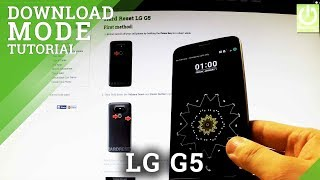 Download Mode in LG G5 - How to exit the Download Mode in LG G5