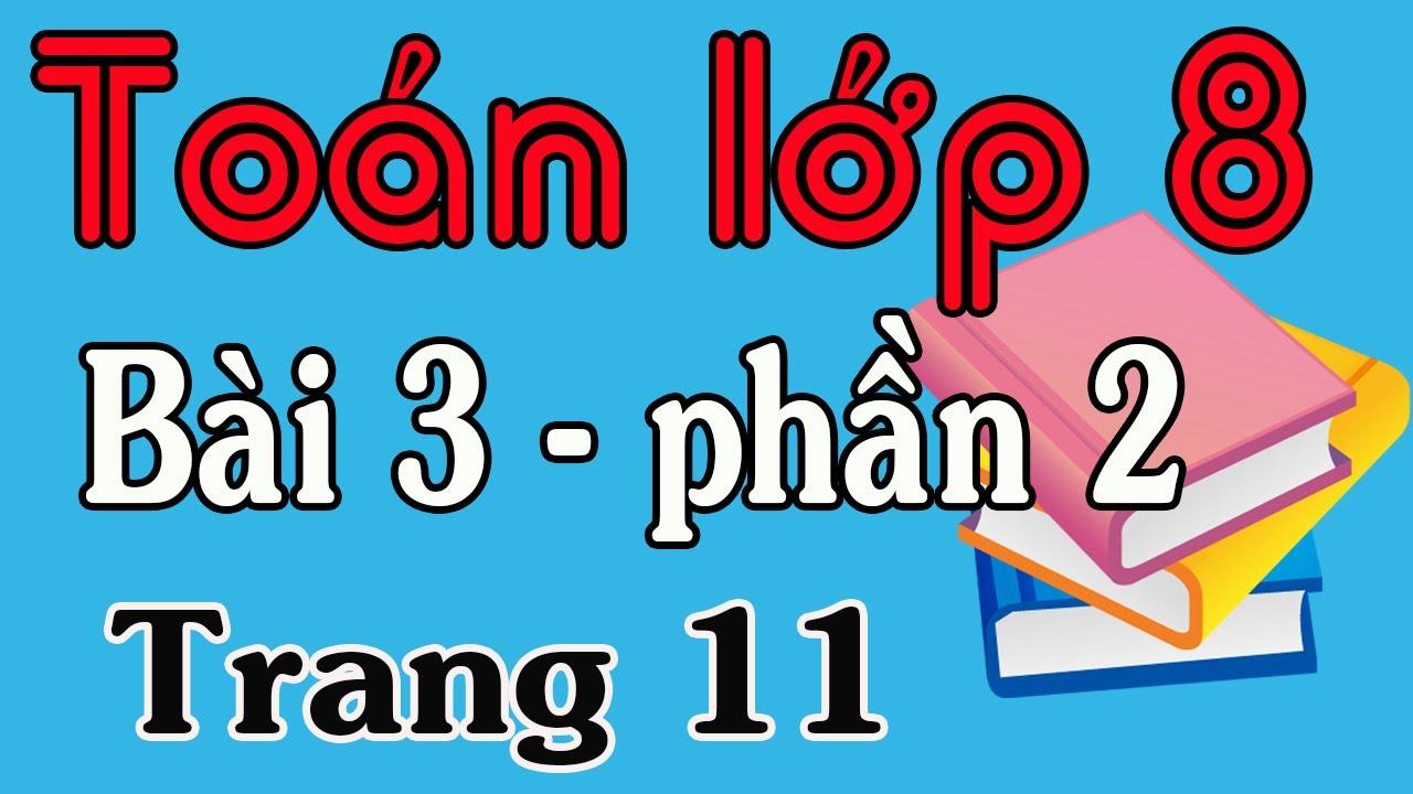 TOÁN LỚP 8 TẬP 1  BÀI 3 BÀI 16, 17, 18, 19 TRANG 11, 12
