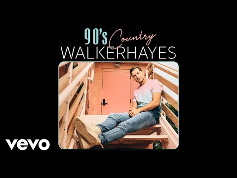 Walker Hayes - 90's Country (Audio)