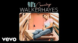 Walker Hayes 90 39 s Country Audio.mp3