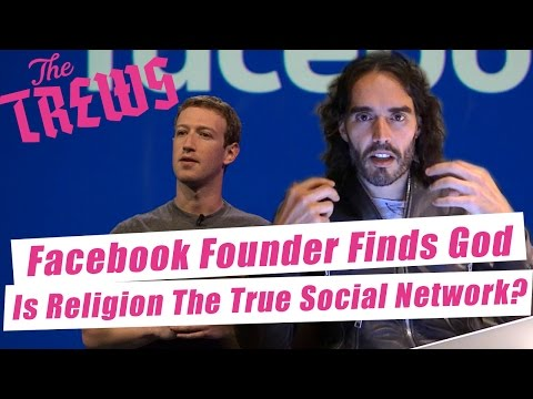 Facebook Founder Finds God - Is Religion The True Social Network? Russell Brand The Trews (E387)