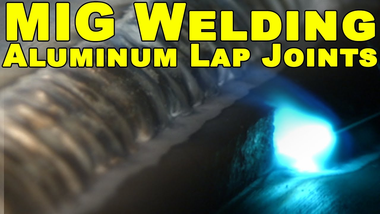 Tips For Mig Welding Aluminum Lap Joints With A Spool Gun Welder Parts Diagram Gmaw Wire Techniques And Monday