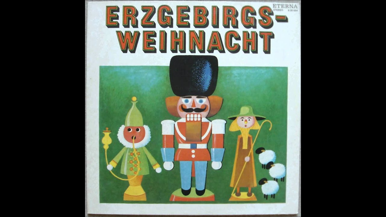 Erzgebirgische Weihnachtslieder.Folge Erzgebirgischer Weihnachtslieder