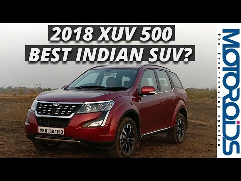 New 2018 Mahindra XUV 500 Facelift Review - Best Indian SUV?
