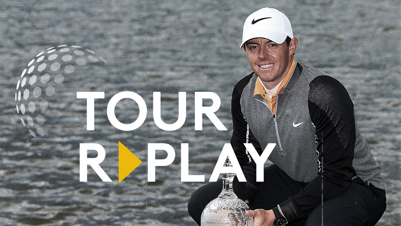 Final Day Broadcast | Rory McIlroy wins 2016 Irish Open | Tour Replay