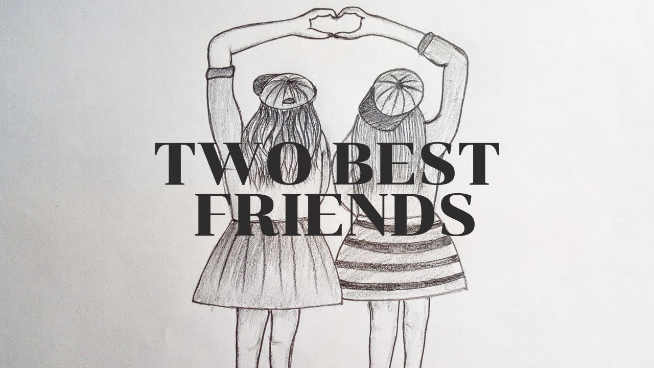 How To Draw Two Best Friends/Two Girls | Pencil Sketch ...