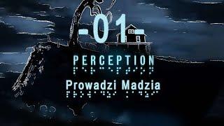 Perception #01 - Jestem niewidomą